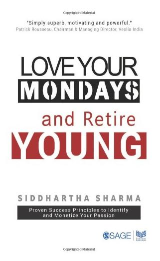 Love Your Mondays & Retire Young